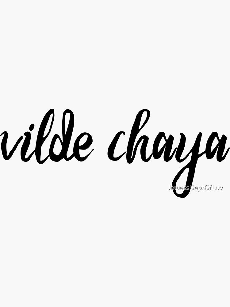vilde chaya  by JewessDeptOfLuv