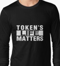 TOKEN'S LIFE MATTERS (Cartman's Shirt) Long Sleeve T-Shirt