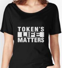TOKEN'S LIFE MATTERS (Cartman's Shirt) Women's Relaxed Fit T-Shirt