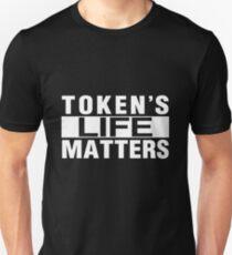 TOKEN'S LIFE MATTERS (Cartman's Shirt) Unisex T-Shirt