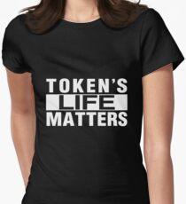 TOKEN'S LIFE MATTERS (Cartman's Shirt) Womens Fitted T-Shirt
