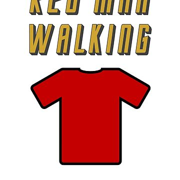 Red Man Walking ( Clothing & Stickers)  by PopCultFanatics