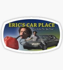 """Eric Andre - Eric's Car Place - """"I'm A Car Too, You Know"""" Sticker"""