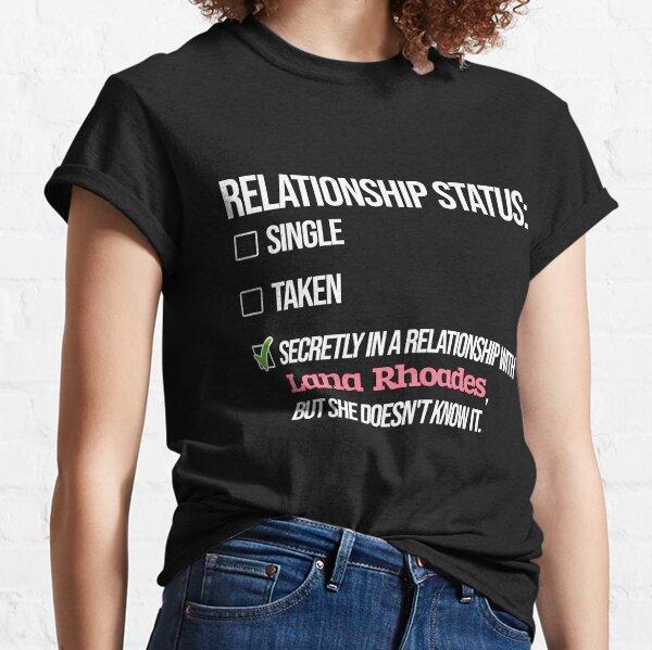 Relación con Lana Rhoades Camiseta clásica