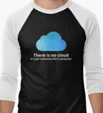 There is no cloud Men's Baseball ¾ T-Shirt