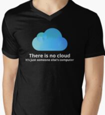 There is no cloud Men's V-Neck T-Shirt