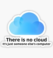 There is no cloud Sticker