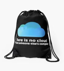 There is no cloud Drawstring Bag