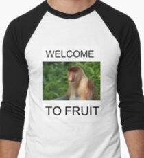 WELCOME TO FRUIT T-Shirt