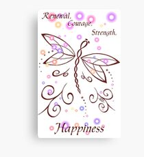 Dragonfly Daydream- Renewal, Courage, Strength, Happiness Canvas Print