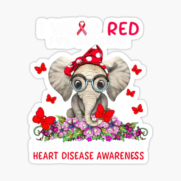 I Miss Every Single Day Heart Disease Awareness 1 Sticker