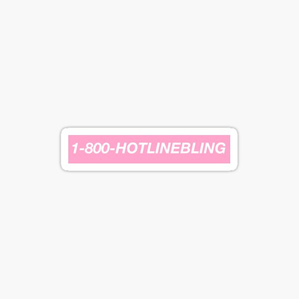 Hotline Bling single line Sticker