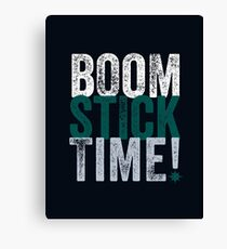 Boomstick Time! Canvas Print