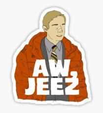 Aw, Jeez. Sticker