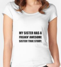 Sister Has Awesome Sister Women's Fitted Scoop T-Shirt