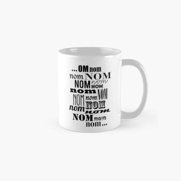 Om Nom Nom Classic Mug