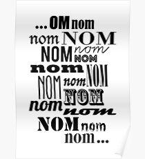 Om Nom Nom Poster