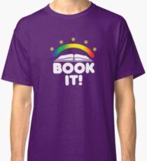 BOOK IT BADGE Classic T-Shirt