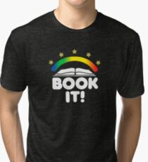 BOOK IT BADGE Tri-blend T-Shirt
