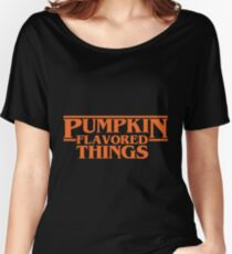 Pumpkin Flavored Things Women's Relaxed Fit T-Shirt