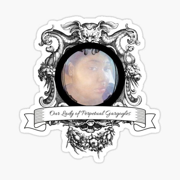 Our Lady of Perpetual Gargoyles Sticker