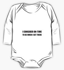On Time Get There One Piece - Long Sleeve