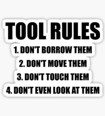 Tool Rules Sticker