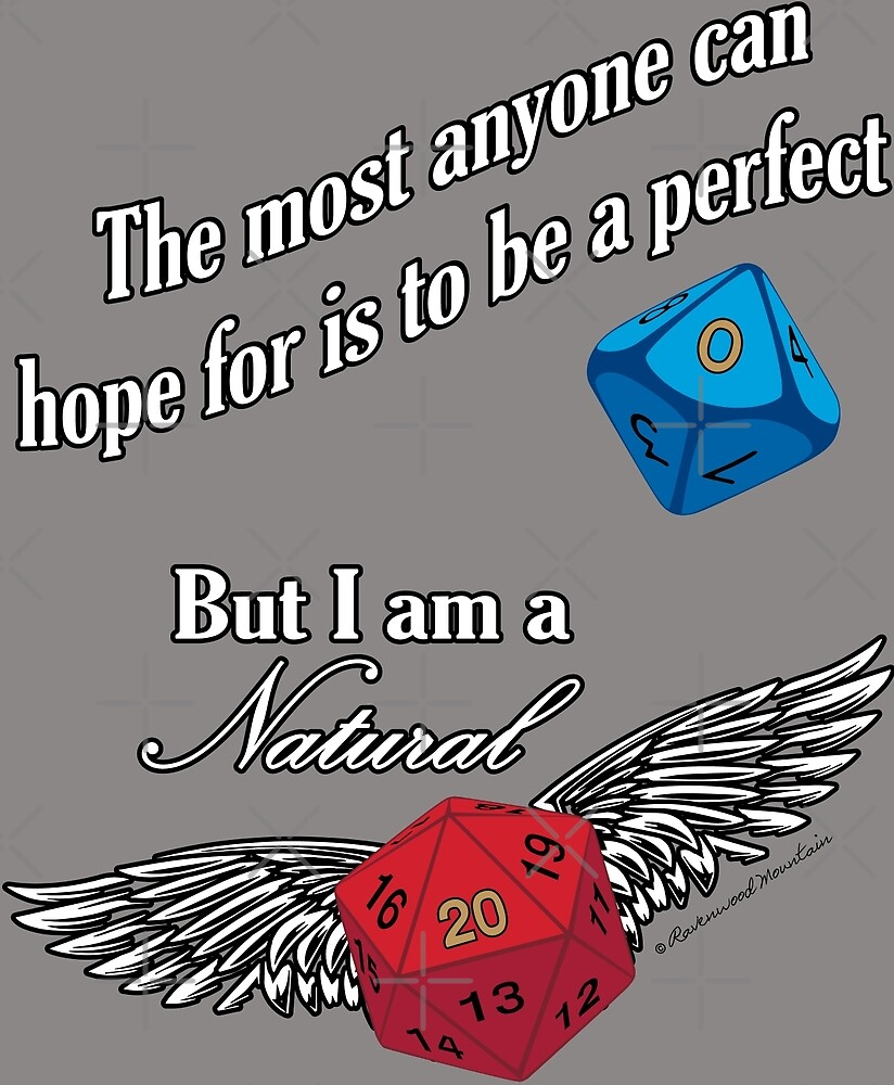 Are you a Natural 20? by Ravenwood-Mtn