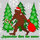Squatchin Thru The Snow Funny Christmas Bigfoot by theartofvikki