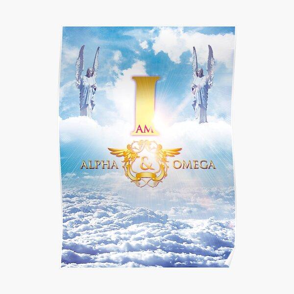 I Am Alpha and Omega Poster