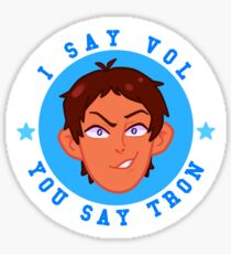 I SAY VOL - YOU SAY TRON Sticker