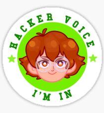 *HACKER VOICE* IM IN Sticker