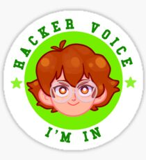 *HACKER VOICE* IM IN Sticker