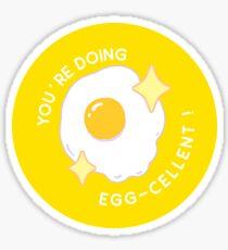 EGG-CELLENT!  Sticker