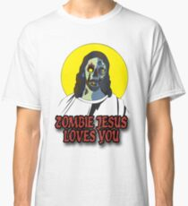 Zombie Jesus Loves You Classic T-Shirt