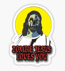 Zombie Jesus Loves You Sticker