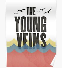 The Young Veins design Poster