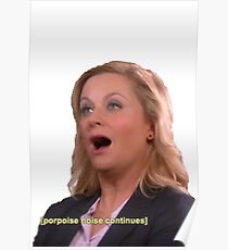 Parks and Recreation: porpoise noises  Poster
