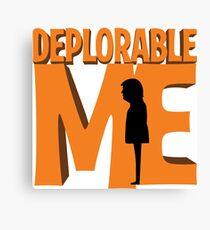 Deplorable Me Canvas Print