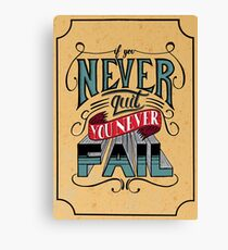 If You Never Quit, You Never Fail - J. Cole Canvas Print