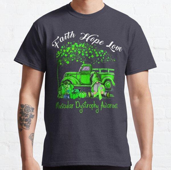 Faith Hope Love Muscular Dystrophy Awareness T Shirt Classic T-Shirt