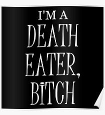 I'm a Death Eater Bitch #2 Poster