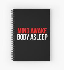 Mind Awake, Body Asleep // Mr Robot Spiral Notebook