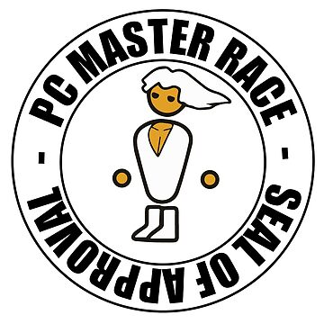 Seal of Approval PC MASTER RACE by Cotchios