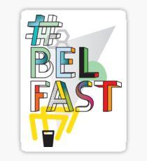 #Belfast Sticker