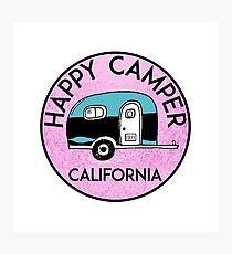 CAMPING HAPPY CAMPER CALIFORNIA TRAILER RV RECREATIONAL VEHICLE 2 Photographic Print