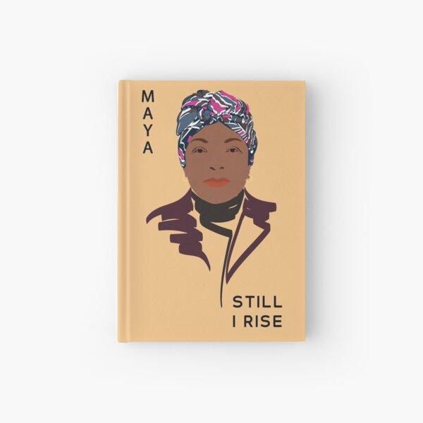 Maya Angelou Johnson quote Poster Still I Rise, Print, Portrait Feminist wall art Literary Poster Writer Gift Hardcover Journal