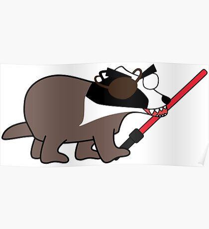 zombie pirate badger wielding a light saber Poster