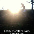 I can, therefore I am by wildozark