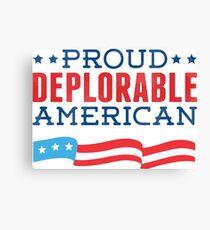 Proud Deplorable American (Trump 2016) Canvas Print